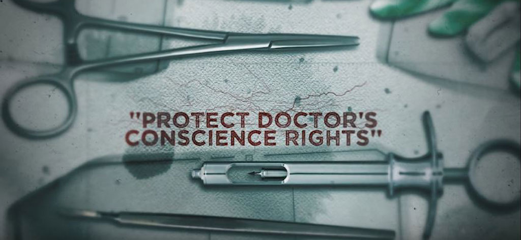"""Protect Doctor's Conscience Rights"": (watch clip from film)"