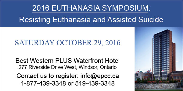 2016 Euthanasia Symposium: Resisting Euthanasia and Assisted Suicide