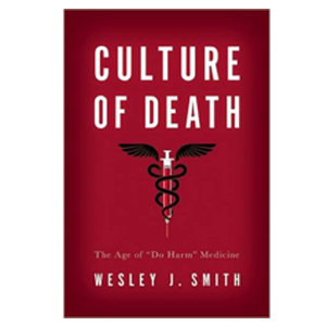 Culture of Death book by Wesley J. Smith