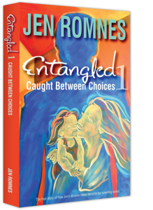 Entangled 1: Caught Between Choices By Jen Romnes